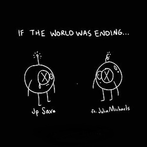 دانلود آهنگ if the world was ending
